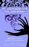 The Psychokinetic & The Psychomic (The Day 12 Witches Burned, #1 & 2)