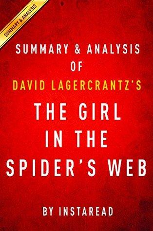 The Girl in the Spider's Web: by David Lagercrantz | Summary & Analysis: A Lisbeth Salander novel, continuing Stieg Larsson's Millennium Series