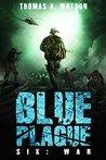 War (Blue Plague #6)