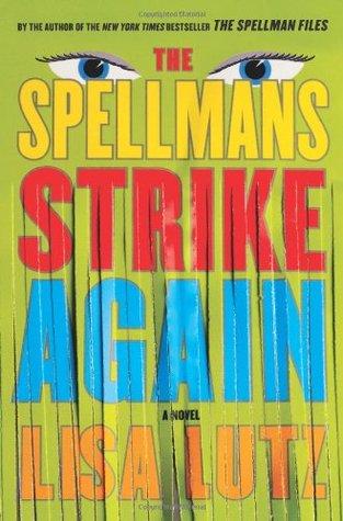 The Spellmans Strike Again (The Spellmans, #4)
