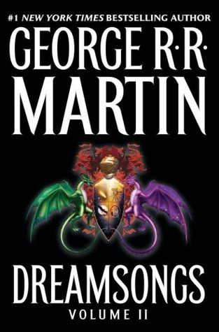 Dreamsongs Volume II (Dreamsongs, #2)