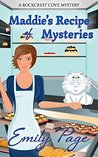 Maddie's Recipe of Mysteries (Rockcrest Cove Mystery #1)
