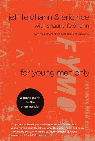 For Young Men Only by Jeff Feldhahn