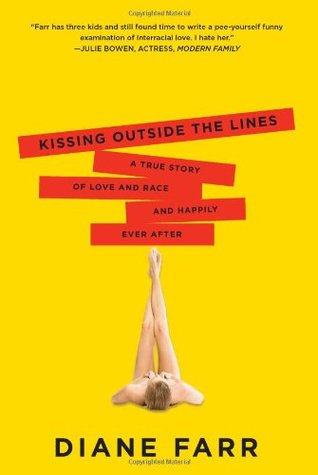 Kissing Outside the Lines by Diane  Farr