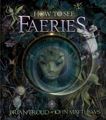 How to See Faeries