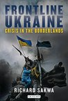 Frontline Ukraine: Crisis in the Borderlands