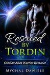 Rescued by Tordin by Mychal Daniels