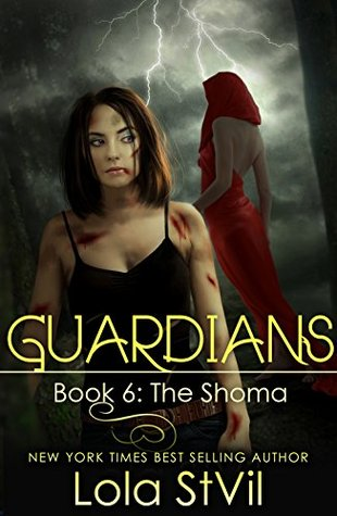 The Shoma (Guardians, #6 part 1 of 2)