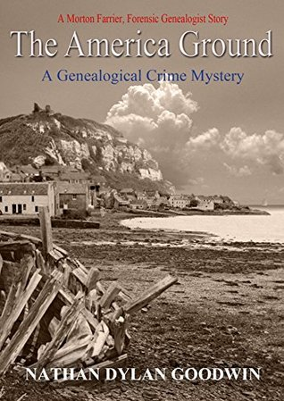 The America Ground (The Forensic Genealogist #4)