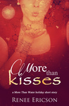 More Than Kisses (More Than Water, #1.1)