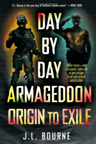 Day by Day Armageddon: Origin to Exile(Day by Day Armageddon 1-2)