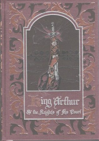 King Arthur and the Knights of His Court