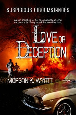 Suspicious Circumstances: Love or Deception: A Romantic Suspense Novel