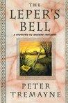 The Leper's Bell (Sister Fidelma, #14)