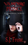 Vampire Prince (Paranormal Nobles, #1)