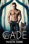 Cade by Mason Sabre