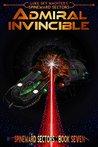 Admiral Invincible (Spineward Sectors, #7)