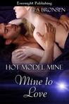 Mine to Love by Lea Bronsen
