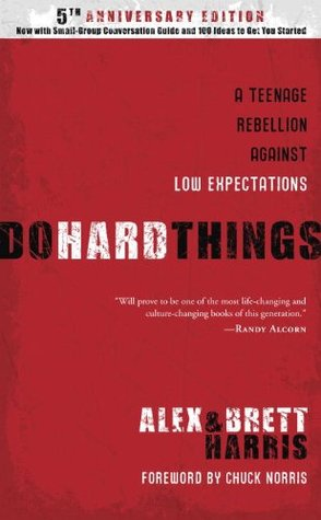 Do Hard Things by Alex  Harris