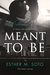 Meant To Be (Heart #1.5)
