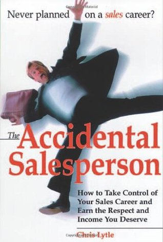 Accidental Salesperson by Chris Lytle