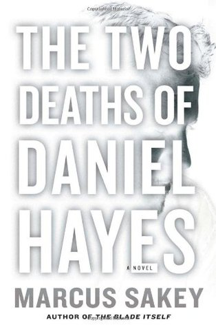 The two deaths of daniel hayes by marcus sakey fandeluxe Choice Image