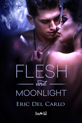 Flesh and Moonlight