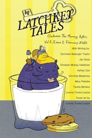 Clockwise: The Morning After (Latchkey Tales) (Volume 6)