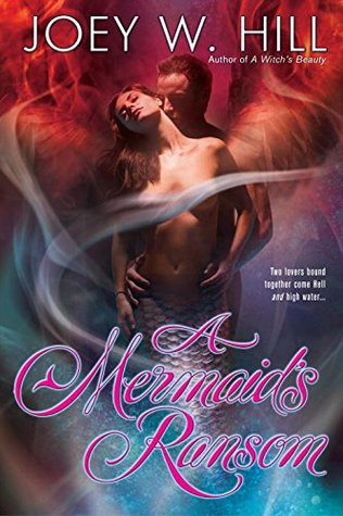 A Mermaid's Ransom (Daughters of Arianne, #3)