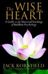 The Wise Heart by Jack Kornfield