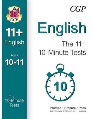 10-Minute Tests for 11+ English Ages 10-11