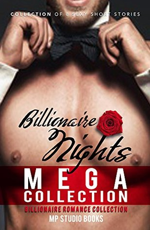 ROMANCE: Billionaire Nights (MEGA Billionaire Romance Collection, Romance Bundle)