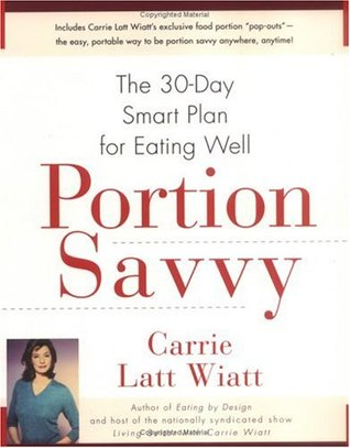Portion Savvy by Carrie Latt Wiatt