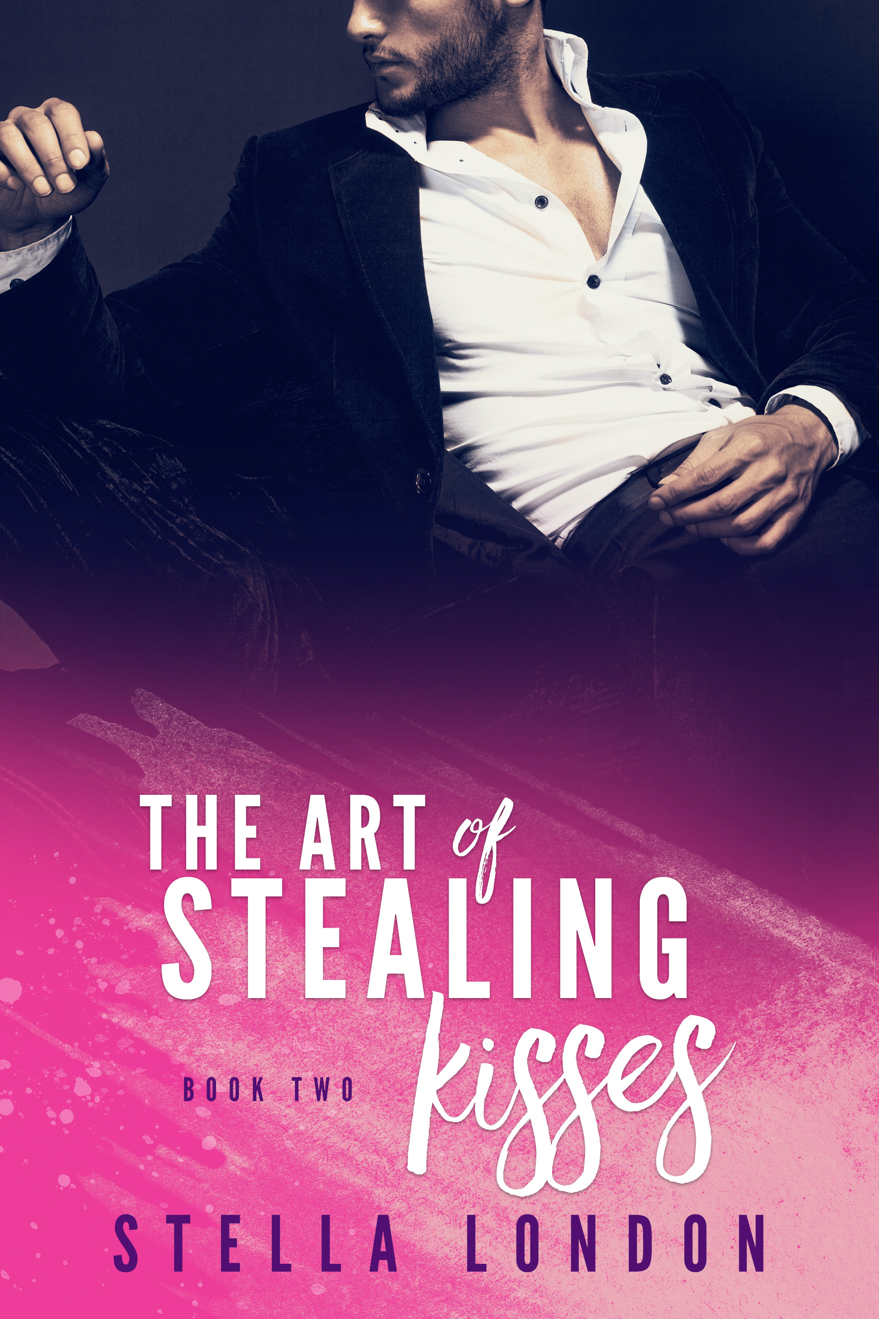 The Art of Stealing Kisses (Love and Art Book Two)