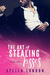 The Art of Stealing Kisses (Love and Art Book Two) by Stella London