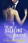 The Art of Stealing Forever (Love and Art Book 3)