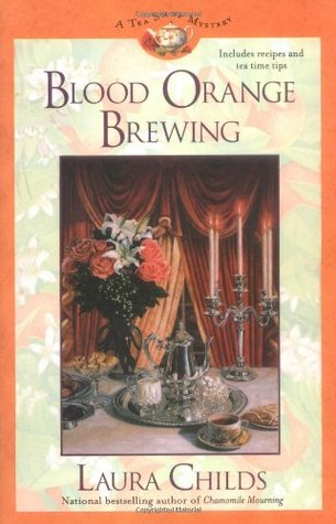 Blood Orange Brewing (A Tea Shop Mystery, #7)