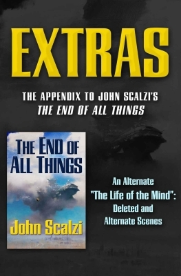 End of All Things Extras (The End of All Things #5)