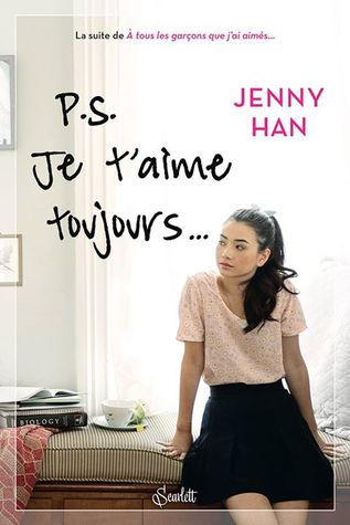 P.S. Je T'aime Toujours (To All the Boys I've Loved Before, #2)