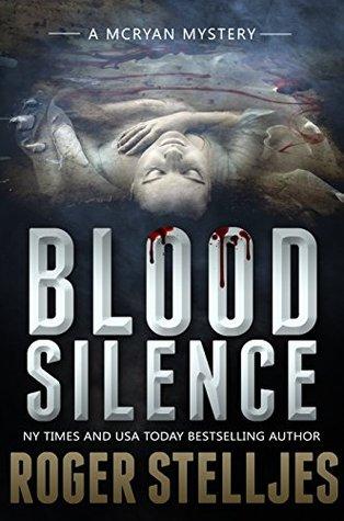 Blood Silence (McRyan Mystery, #5)
