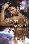 Mine! (New World, #8)