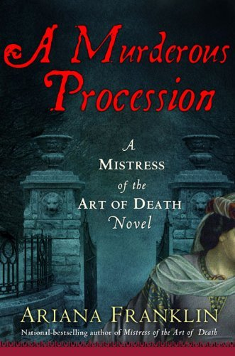 A Murderous Procession (Mistress of the Art of Death, #4)