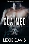 Claimed (Charming Bastards MC, #1)