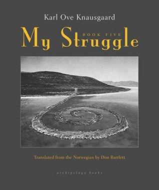 My Struggle: Book Five(Min kamp 5)