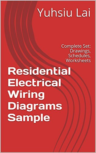 Residential Electrical Wiring Diagrams Sample: Complete Set: Drawings, Schedules, Worksheets