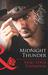 Midnight Thunder (Mills & Boon Blaze) (Thunder Mountain Brotherhood - Book 1)