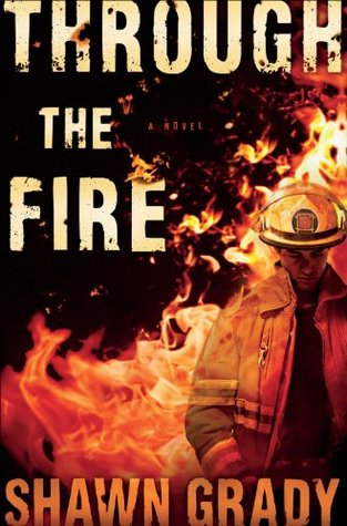 Through the Fire(First Responders  1)