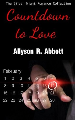 Countdown to Love by Allyson R. Abbott
