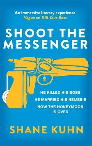 Shoot the Messenger(John Lago Thriller 2)