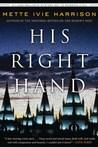 His Right Hand (Linda Wallheim Mystery, #2)